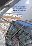 Jean-Baptiste Marie - Architectes et ingénieurs face au projet.