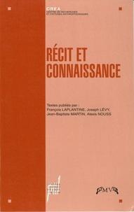 Jean-Baptiste Martin et  Collectif - Récit et connaissance.