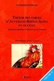 Jean-Baptiste Martin - Trésor des fables d'Auvergne-Rhône-Alpes en occitan - Quand nos fabulistes rivalisent avec La Fontaine Volume 2.