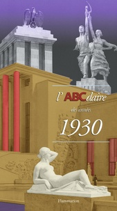 Jean-Baptiste Minnaert et  Collectif - L'ABCdaire des années 1930.