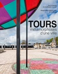 Blackclover.fr Tours, métamorphoses d'une ville - Architecture et urbanisme XIXe-XXIe siècles Image