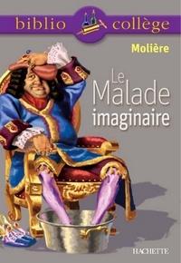 Jean-Baptiste Molière (Poquelin dit) et Jean-Claude Landat - Bibliocollège - Le Malade imaginaire, Molière.