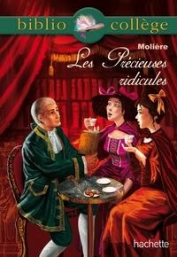 Jean-Baptiste Molière (Poquelin dit) et Isabelle de Lisle - Bibliocollège - Les Précieuses ridicules.