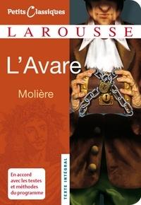 Jean-Baptiste Molière (Poquelin dit) - L'Avare.