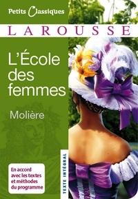 Jean-Baptiste Molière (Poquelin dit) - L'Ecole des femmes.