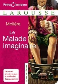 Jean-Baptiste Molière (Poquelin dit) - Le Malade imaginaire.