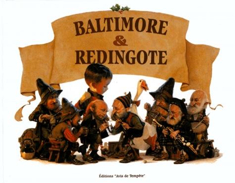 Jean-Baptiste Monge - Baltimore et Redingote.