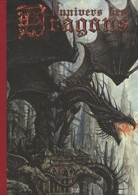 Jean-Baptiste Monge et Pascal Moguérou - L'univers des Dragons - Tome 1.