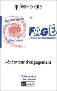 Jean-Baptiste Mougel et Stanislas Maillard - Qu'est-ce que la FAGE ?.