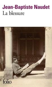 Jean-Baptiste Naudet - La blessure.