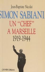 Jean-Baptiste Nicolaï - Simon Sabiani.