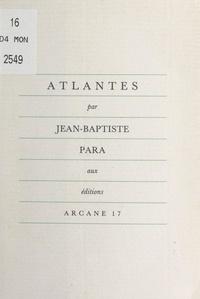 Jean-Baptiste Para - Atlantes.