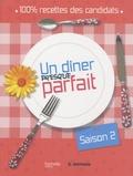 Jean-Baptiste Pellerin - Un dîner presque parfait - Saison 2.