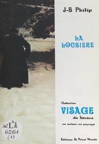 Jean-Baptiste Philip et Jean-Marc Chevalier - La Loubière.