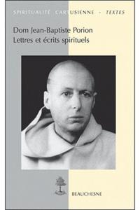 Jean-Baptiste Porion - Lettres et écrits spirituels.