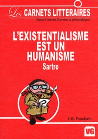 Jean-Baptiste Pouchain - L'existentialisme est un humanisme - Jean-Paul Sartre.