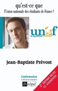 Jean-Baptiste Prévost - Qu'est-ce que l'UNEF ?.
