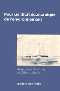 Rhonealpesinfo.fr Pour un droit économique de l'environnement - Mélanges en l'honneur de Gilles J. Martin Image