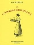 Jean-Baptiste Reboul - La cuisinière provençale.