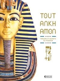 Jean-Baptiste Rendu et Nathalie Bucsek - Toutankhamon - Trésors et secrets du pharaon.
