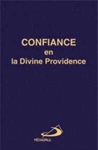 Jean-Baptiste Saint-Jure - Confiance en la Divine Providence - Secret de paix et de bonheur.