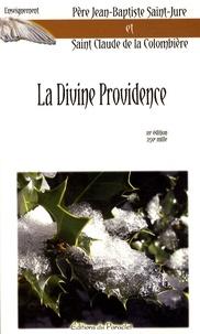 Jean-Baptiste Saint-Jure et Claude de La Colombière - La Divine Providence.
