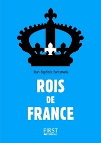 Jean-Baptiste Santamaria - Rois de France.