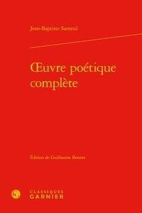 Jean-Baptiste Santeul - Oeuvre poétique complète.