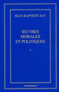 Accentsonline.fr Oeuvres complètes. Tome 5, Oeuvres morales et politiques Image