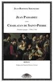 Jean-Baptiste Seigneuric - Jean Passadieu, charlatan de Saint-Pierre Tome 1 : 1709 à 1740.