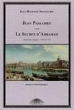 Jean-Baptiste Seigneuric - Jean Passadieu, charlatan de Saint-Pierre Tome 2 : 1741 à 1791 - Le secret d'Abraham.