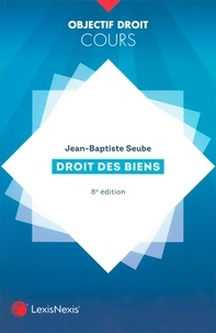 Jean-Baptiste Seube - Droit des biens.