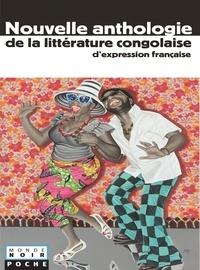 Jean-Baptiste Tati Loutard - Coll. Monde Noir Poche, Nouvelle anthologie de la littérature congolaise.