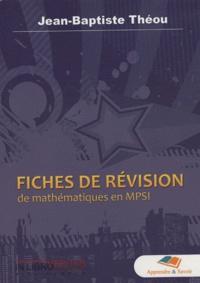 Jean-Baptiste Théou - Fiches de révision de mathématiques en MPSI.