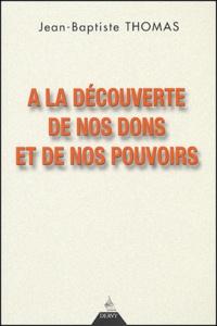 Goodtastepolice.fr A la découverte de nos dons et de nos pouvoirs Image