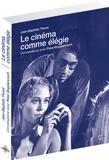 Jean-Baptiste Thoret - Le cinéma comme élégie - Entretiens avec Peter Bogdanovich. 1 DVD