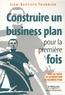 Jean-Baptiste Tournier - Construire un Business Plan pour la première fois.