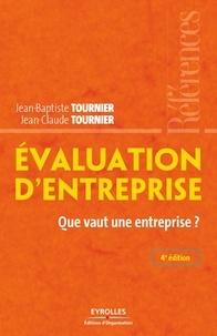 Jean-Baptiste Tournier et Jean-Claude Tournier - Evaluation d'entreprise - Que vaut une entreprise ?.