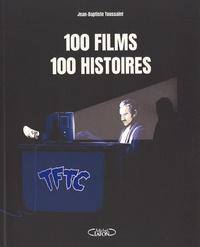 Jean-Baptiste Toussaint - 100 films 100 histoires.