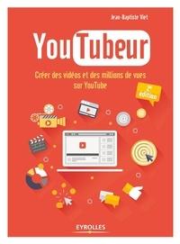 YouTubeur- Créer des vidéos et des millions de vues sur YouTube - Jean-Baptiste Viet | Showmesound.org