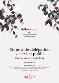 Télécharger le livre complet pdf Contrat de délégation de service public  - Exécution et extinction