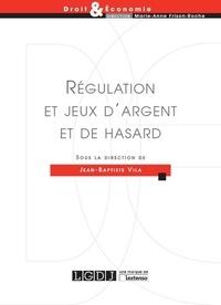 Jean-Baptiste Vila - Régulation et jeux d'argent et de hasard.