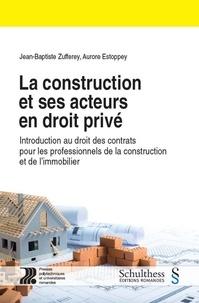 Deedr.fr La construction et ses acteurs en droit privé - Introduction au droit des contrats pour les professionnels de la construction et de l'immobilier Image