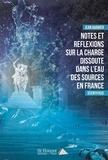 Jean Barbier - Notes et réflexions sur la charge dissoute dans l'eau des sources en France.