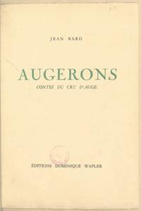 Jean Bard et Richard Mouton - Augerons - Contes du cru d'Auge.