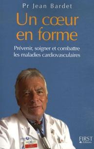 Jean Bardet - Un coeur en forme.
