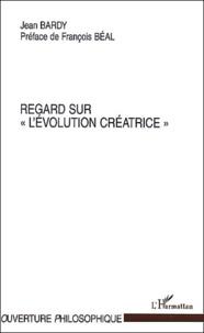 Regard sur Lévolution créatrice.pdf