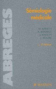 Jean Bariéty et Maurice Bariéty - Sémiologie médicale. - 7ème édition révisée.