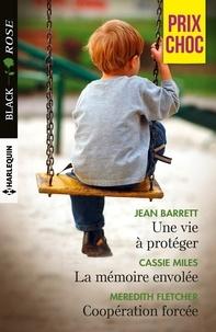Jean Barrett et Cassie Miles - Une vie à protéger - La mémoire envolée - Coopération forcée.