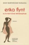 Jean-Barthélémy Bokassa - Erika Flynt ou le récit d'une métamorphose.